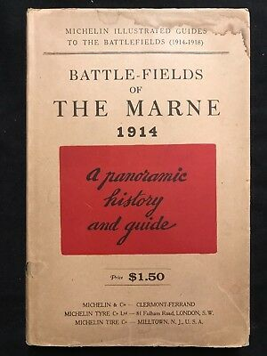 Battle Fields of the Marne 1914 Panoramic History Maps Michelin Illustrated WW I