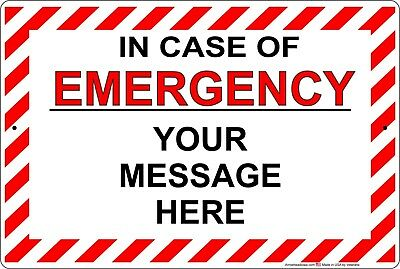 In Case Of Emergency Aluminum Metal Sign Customize/Personalized