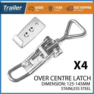 x4 TOGGLE FASTENER OVER CENTER STAINLESS STEEL OVERCENTRE LATCH TRAILER UTE 4WD