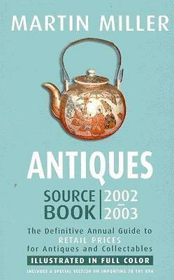 Antiques Source Book 2002-2003 by Miller, Martin