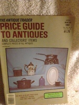 The Antique Trader -Price Guide to Antiques , Winter 1982