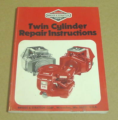 Briggs & Stratton #271172 Twin Cylinder Repair Instruction Manual