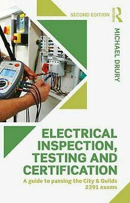 Electrical Inspection, Testing and Certification: A Guide to Passing the City an