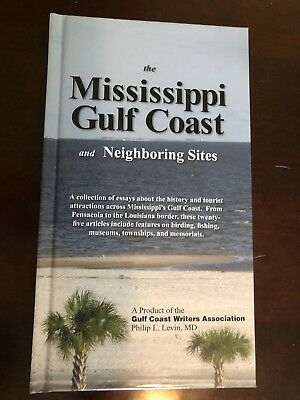The Mississippi Gulf Coast and Neighboring Sites