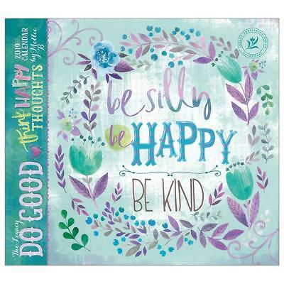 Do Good Think Happy Thoughts 2019 Legacy Calendar