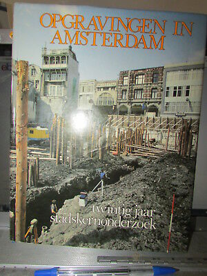 The Best Book On Dutch Archeological Items  Opgravingen In Amsterdam