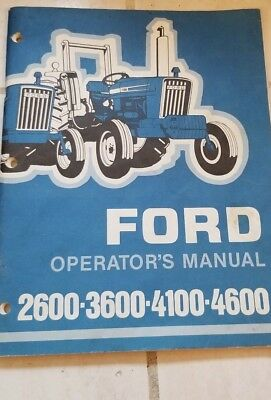 ford 2600 3600 4100 4600 tractor operators owners manual maintenance rh picclick com Ford 4600 Tractor Parts Diagram 4600 Ford Tractor Model
