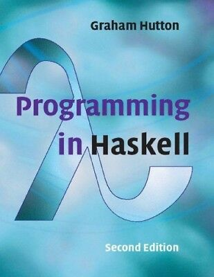[PDF] Programming in Haskell 2nd Edition by Graham Hutton - Email Delivery