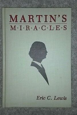 Martin's Miracle by Eric C. Lewis (magic trick book) hardcover