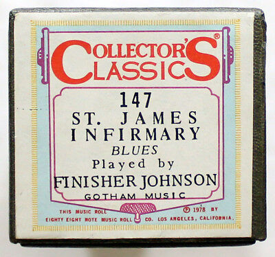 """FINISHER JOHNSON """"St. James Infirmary"""" COLLECTORS CLASSICS 147 [PIANO ROLL]"""