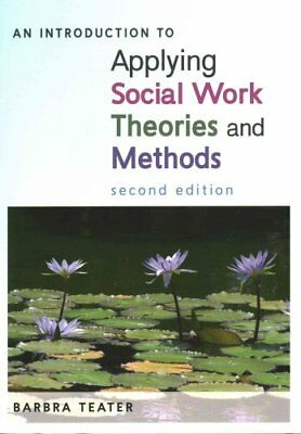 An Introduction to Applying Social Work Theories and Methods 9780335247639
