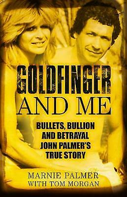 Goldfinger and Me - 9780750987622