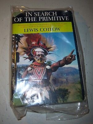 In Search of the Primitive by Lewis Cotlow 1956