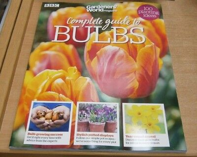 BBC Gardeners' World magazine Complete guide to Bulbs 2018. 100 planting ideas