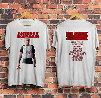 1664ba60c1 Anthony Bourdain Close To The Bone Tour 2018 White T Shirt FREE SHIPPING  FROM US