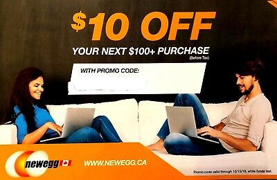 $10 off your next $100+ purchase Newegg Canada (until october 15)