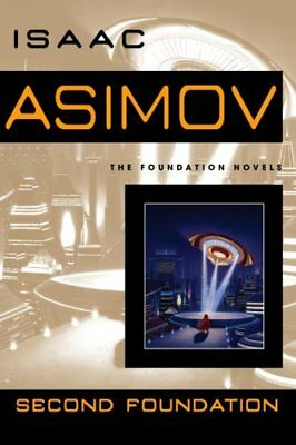 Second Foundation by Isaac Asimov 9780553382594 (Paperback, 2008)