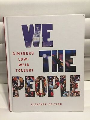We the People Ginsberg ELEVENTH 11th Edition ISBN 9780393639919 LIKE NEW!