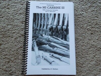 .30 Cal. M1 Carbine Collectors Book Of Markings All Manufactures 248 Pages