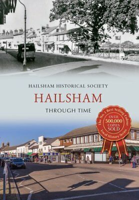 Hailsham Through Time by Hailsham Historical Society 9781445637662