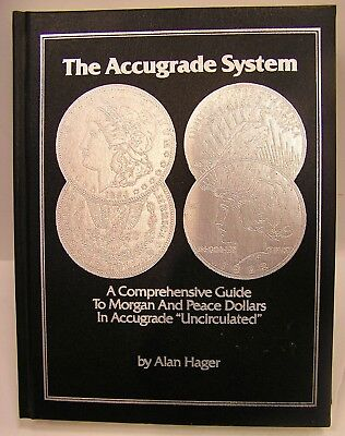 Accugrade System Morgan & Peace Silver Dollars  By Alan Hager Autographed Book