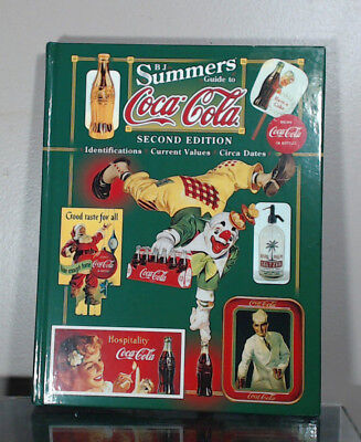 B J Summers Coca Cola Hard Cover Collectors Reference Book