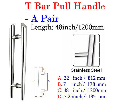 "Pair Of Entrance Large T Bar Door Pull Handle 48""/ 120cm /1200mm Stainless steel"