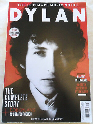 Dylan, The complete Story - Uncut ultimate music guide - Winter 2016 UK