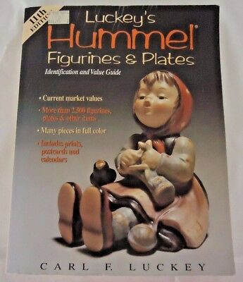 Luckey's Hummel Figurines and Plates : ID and Value Guide 11th ED Carl Luckey