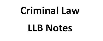 Criminal Law LLB Revision Notes with First Class Problem Question Answer