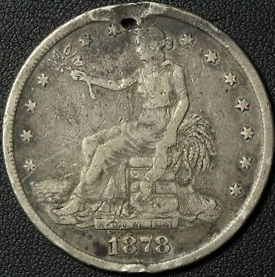 1878 S Trade Silver Dollar - Holed