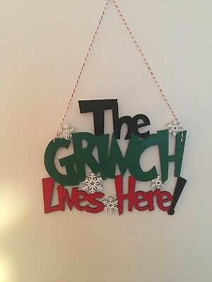 The Grinch Lives Here - Christmas Sign