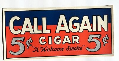 "Vintage 1920s Paper ""Call Again"" 5 Cents Cigar Window Sign Bright Colors"