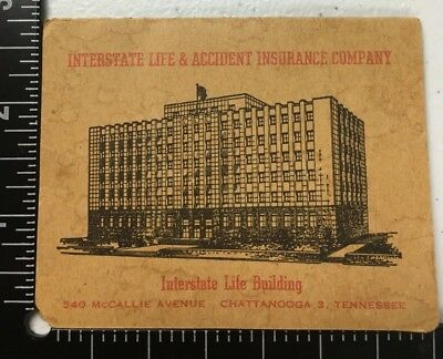 Interstate Life & Accident Insurance Co Chattanooga TN Advertisement w/needles