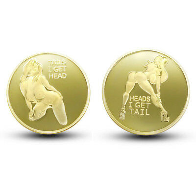 Heads I get Tail Tails I get Head Adult Gold Sexy Coins Good Lucky Gifts for Men