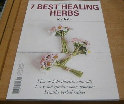 My Herbs magazine Special 2018 Book of 7 Best Healing Herbs. Fight illness