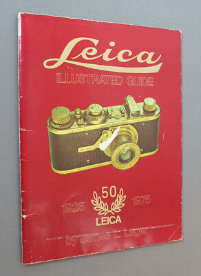 Leica Illustrated Guide, 1925-1975, James Lager