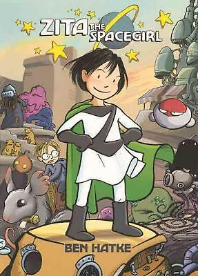 Zita the Spacegirl by Ben Hatke (English) Prebound Book Free Shipping!