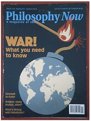 Philosophy Now magazine #124, February/March 2018: War special issue