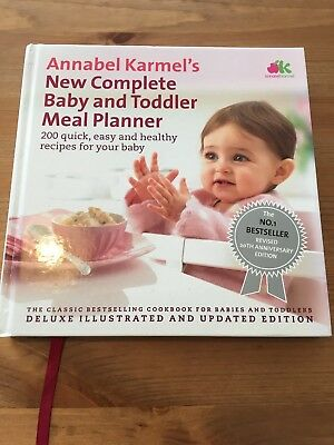 Annabelle Karmel's New Complete Baby And Toddler Meal Planner