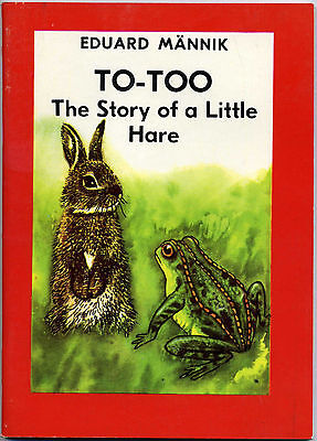 To-Too: The Story Of A Little Hare/Eduard Mannik-1983