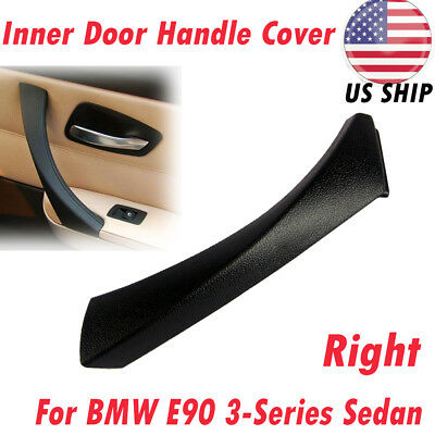 Right Inner Door Panel Handle Outer Trim Cover For BMW E90 3-Series 328i 335i