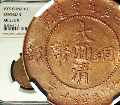 ✪ 1909 China Empire SZECHUAN 10 Cash NGC AU 55 BN LUSTER