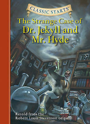 Classic Starts (R): The Strange Case of Dr. Jekyll and Mr. Hyde - 9781402726675