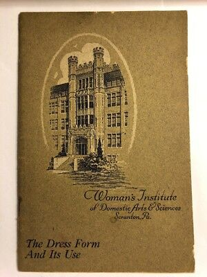 1923 Women's Institute Of Domestic Arts & Sci. The Dress Form And It's Use EP15