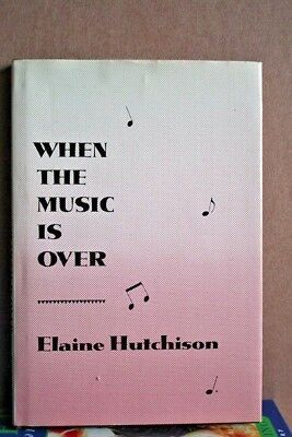 WHEN THE MUSIC IS OVER, Hutchinson, Elaine, Medium talks with J. Lennon, Belushi