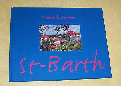 7 Jours Week In St Barth Caribbean Picture Book Island Life Badereau France Vtg
