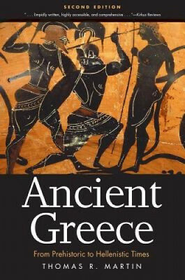 Ancient Greece: From Prehistoric to Hellenistic Times, Second Edition.