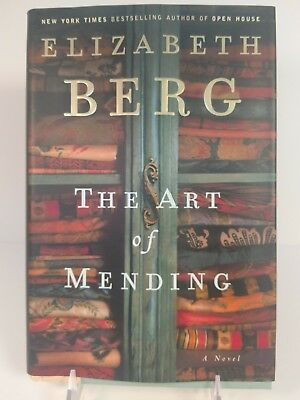The Art of Mending by Elizabeth Berg (2004, Hardcover) First Edition