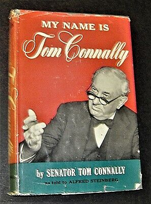 1954 book signed by United States Senator TOM CONNALLY of Texas